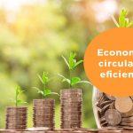 La economía circular como economía eficiente