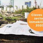 ¿Qué le espera al sector inmobiliario este 2020?