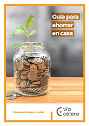 Guía para ahorrar en casa